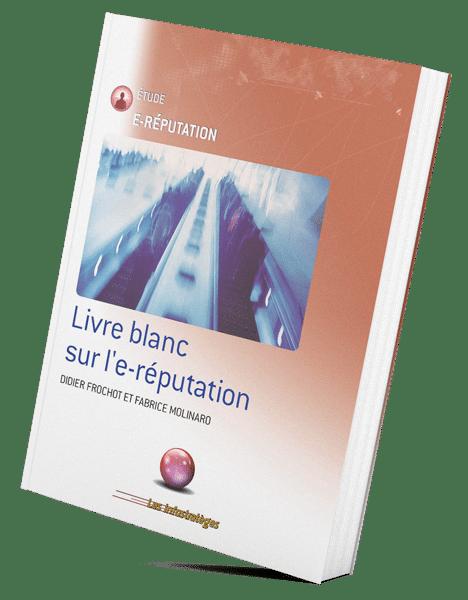 E-réputation : le livre blanc